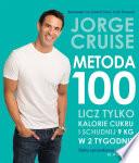 Metoda 100  Licz tylko kalorie cukrowe