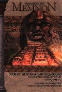 Book Shades of Memnon, African Atlantis Unbound