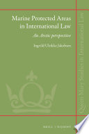 Marine Protected Areas in International Law