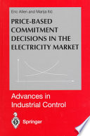 Price Based Commitment Decisions In The Electricity Market