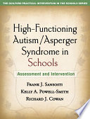 High Functioning Autism Asperger Syndrome in Schools