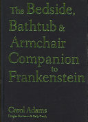 The Bedside  Bathtub   Armchair Companion to Frankenstein