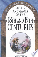 Sports and Games of the 18th and 19th Centuries