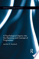 A Psychological Inquiry Into The Meaning And Concept Of Forgiveness book