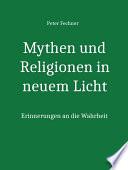 Mythen Und Religionen In Neuem Licht