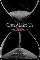 Crazy Like Us -- Book