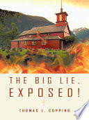 The Big Lie, Exposed! There Was A Living Church