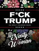 F ck Trump