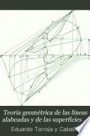 Teor  a geom  trica de las l  neas alabeadas y de las superficies desarrollables