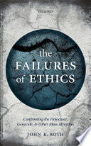 The Failures of Ethics