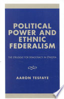 Political Power and Ethnic Federalism