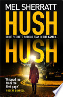 Hush Hush  The most gripping crime thriller of 2018