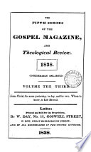 The Gospel magazine, and theological review. Ser. 5. Vol. 3, no. 1-July 1874
