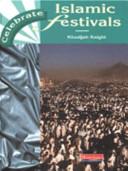 Celebrate Islamic Festivals