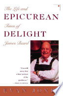Book Epicurean Delight  Life and Times of James Beard