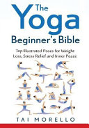 YOGA BEGINNERS BIBLE