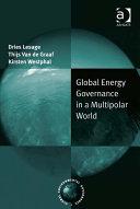 Global Energy Governance in a Multipolar World