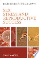 Sex  Stress and Reproductive Success