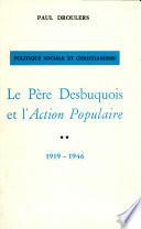 Le p  re Desbuquois et l Action Populaire