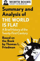 Summary and Analysis of The World Is Flat 3 0  A Brief History of the Twenty first Century