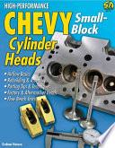 High Performance Chevy Small Block Cylinder Heads