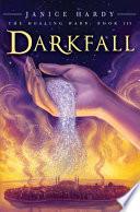 The Healing Wars  Book III  Darkfall Book PDF