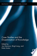 Case Studies and the Dissemination of Knowledge Book PDF