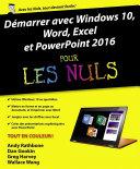 D  marrer avec Windows 10  Word  Excel et Powerpoint 2016 pour les Nuls