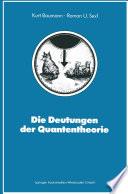 Die Deutungen Der Quantentheorie book