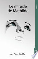 Le miracle de Mathilde