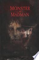 Monster   Madman