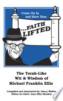 Come on in and Have Your    Faith Lifted Book PDF