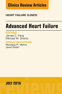 Advanced Heart Failure, An Issue of Heart Failure Clinics,