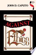 Against Ethics : inspiring.