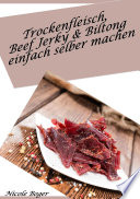 Trockenfleisch  Beef Jerky   Biltong einfach selber machen