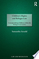 Children s Rights and Refugee Law