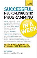 Neurolinguistic Programming in a Week