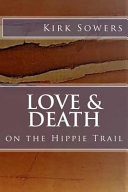 Love and Death Thru Africa Europe And Asia