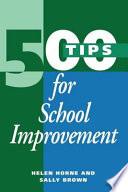 500 Tips for School Improvement