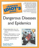 The Complete Idiot S Guide To Dangerous Diseases And Epidemics