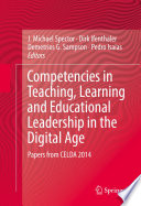 Competencies in Teaching  Learning and Educational Leadership in the Digital Age