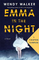 Emma in the Night: 5 Chapter Sampler by Wendy Walker