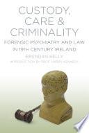 Custody  Care   Criminality