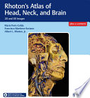 Rhoton S Atlas Of Head Neck And Brain