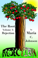 The Root Volume 1: Rejection