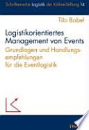 Logistikorientiertes Management von Events