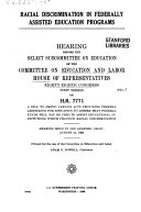 Racial Discrimination in Federally Assisted Education Programs  Hearing   88 1    August 12  1963
