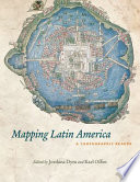 Mapping Latin America A Cartographic Reader