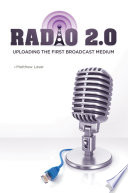 Radio 2 0  Uploading the First Broadcast Medium
