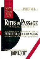 Rites of Passage at  100 000 to  1 Million